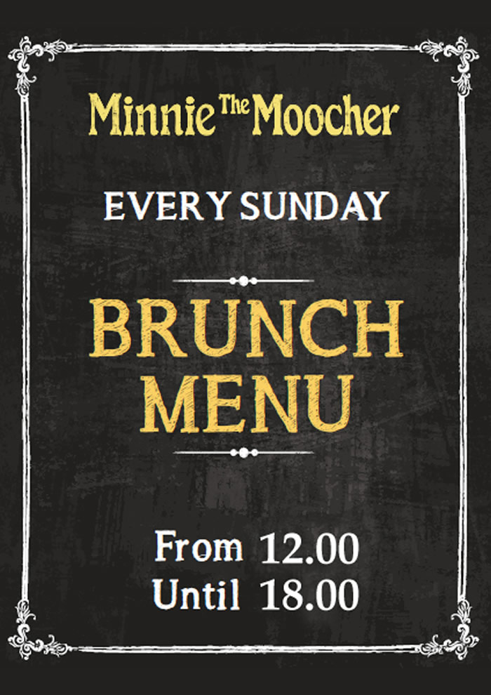 Brunch every Sunday | Minnie The Moocher